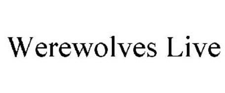 WEREWOLVES LIVE