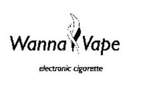 WANNA VAPE ELECTRONIC CIGARETTE