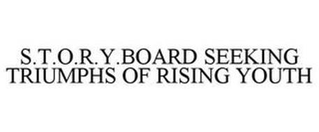 S.T.O.R.Y.BOARD SEEKING TRIUMPHS OF RISING YOUTH