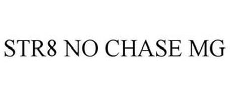 STR8 NO CHASE MG
