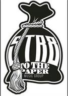 STR8 TO THE PAPER MUSIC GROUP