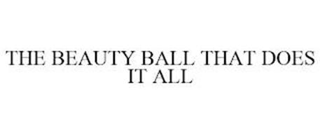 THE BEAUTY BALL THAT DOES IT ALL