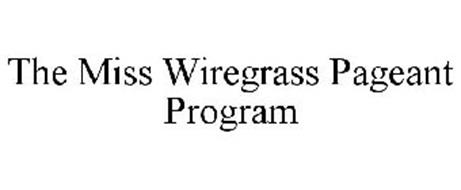 THE MISS WIREGRASS PAGEANT PROGRAM