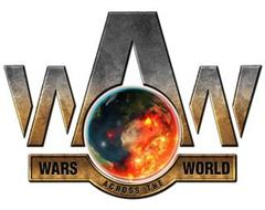 WAW WARS ACROSS THE WORLD