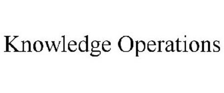 KNOWLEDGE OPERATIONS