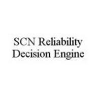 SCN RELIABILITY DECISION ENGINE