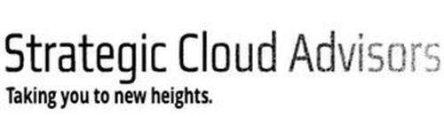STRATEGIC CLOUD ADVISORS TAKING YOU TO NEW HEIGHTS.
