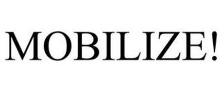 MOBILIZE!