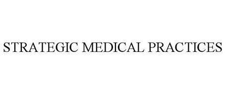 STRATEGIC MEDICAL PRACTICES