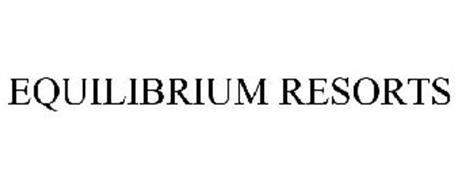 EQUILIBRIUM RESORTS