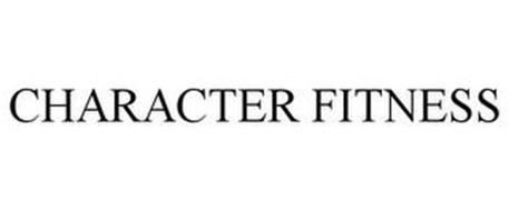 CHARACTER FITNESS