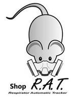 SHOP R.A.T. RESPIRATOR AUTOMATIC TRACKER