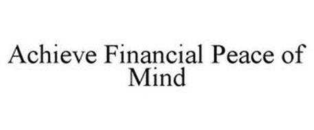 ACHIEVE FINANCIAL PEACE OF MIND