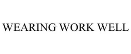 WEARING WORK WELL