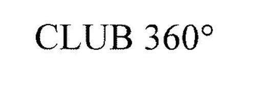 CLUB 360°