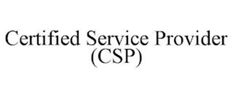 CERTIFIED SERVICE PROVIDER (CSP)