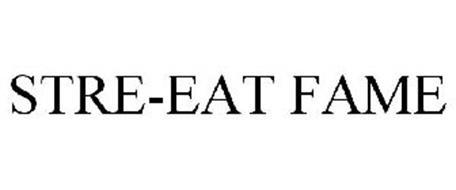 STRE-EAT FAME
