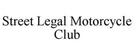 STREET LEGAL MOTORCYCLE CLUB