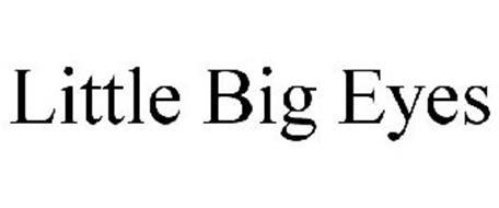 LITTLE BIG EYES