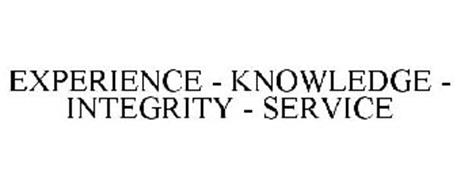 EXPERIENCE - KNOWLEDGE - INTEGRITY - SERVICE