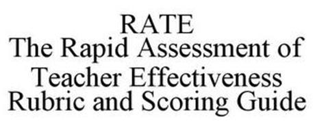 RATE RAPID ASSESSMENT OF TEACHER EFFECTIVENESS RUBRIC AND SCORING GUIDE