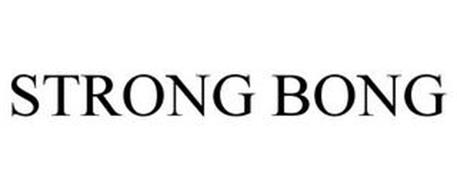 STRONG BONG