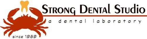STRONG DENTAL STUDIO SINCE 1989 A DENTAL LABORATORY