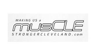 MAKING US A MUSCLE STRONGERCLEVELAND.COM