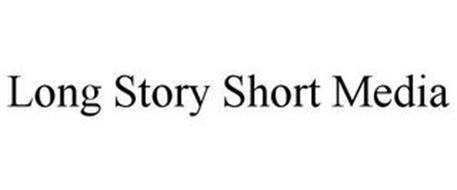 LONG STORY SHORT MEDIA