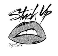 STUCK UP BY: CORIE