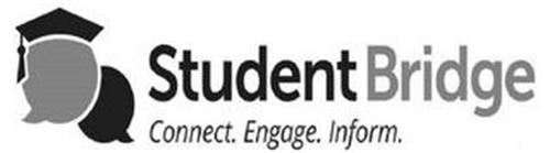 STUDENTBRIDGE CONNECT. ENGAGE. INFORM.