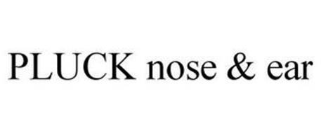 PLUCK NOSE & EAR