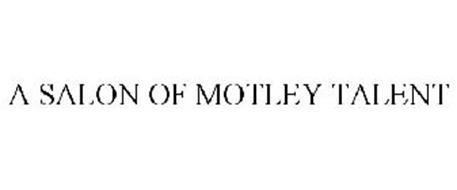 A SALON OF MOTLEY TALENT