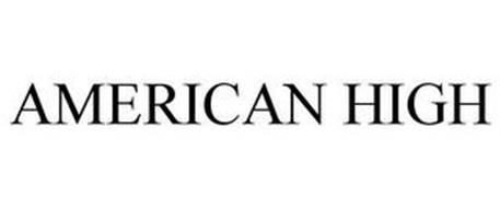 AMERICAN HIGH