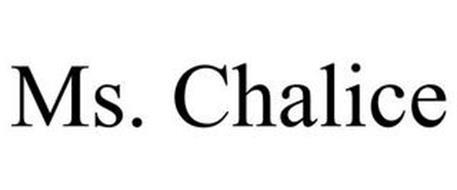 MS. CHALICE