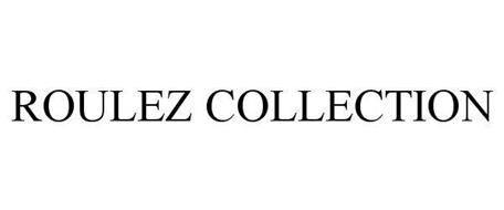 ROULEZ COLLECTION