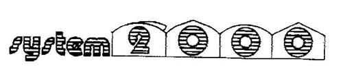SYSTEM 2000