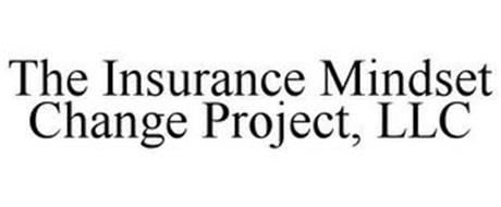 THE INSURANCE MINDSET CHANGE PROJECT, LLC
