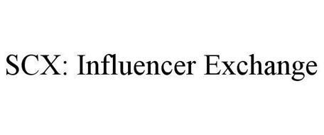 SCX: INFLUENCER EXCHANGE