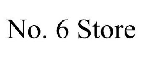 NO. 6 STORE