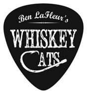 BEN LAFLEUR'S WHISKEY CATS