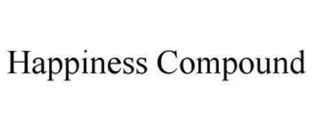 HAPPINESS COMPOUND