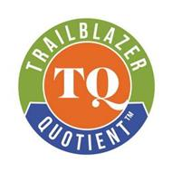 TRAILBLAZER QUOTIENT TQ