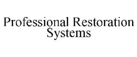 PROFESSIONAL RESTORATION SYSTEMS