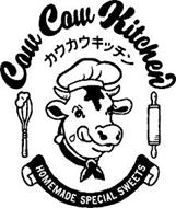 COW COW KITCHEN HOMEMADE SPECIAL SWEETS