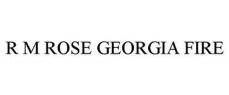 R M ROSE GEORGIA FIRE