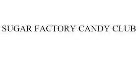 SUGAR FACTORY CANDY CLUB