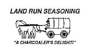 "LAND RUN SEASONING ""A CHARCOALER'S DELIGHT!"""