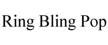 RING BLING POP