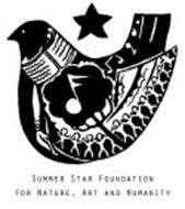 SUMMER STAR FOUNDATION FOR NATURE, ART AND HUMANITY